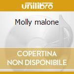 Molly malone cd musicale di Dubliners