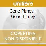 Pitney Gene - Gene Pitney cd musicale di Gene Pitney