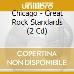 Great rock standards cd musicale di Chicago