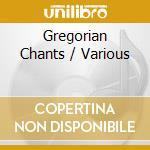 GREGORIAN CHANTS/2CD cd musicale di ARTISTI VARI