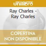 Ray charles cd musicale di Ray Charles