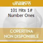 101 hits number ones (4cd 10) cd musicale di ARTISTI VARI