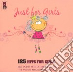 Various - Just For Girls-125 Hits For Girls cd musicale di ARTISTI VARI