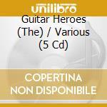 The guitar heroes cd musicale di Artisti Vari