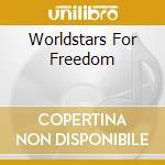 P.Gabriel/M.Oldfield/Clannad & O. - Worldstars For Freedom cd musicale di P.GABRIEL/M.OLDFIELD