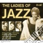 The ladies of jazz (3cd) cd musicale di Artisti Vari
