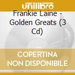 Golden greats cd musicale di Frankie Laine