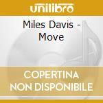Miles Davis - Move cd musicale