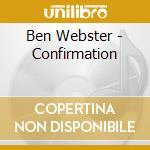 Ben Webster - Confirmation cd musicale