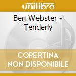 Ben Webster - Tenderly cd musicale
