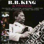 B.B. King & Friends - A Night Blistering Blues cd musicale di B.b. king & friends