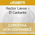 Hector Lavoe - El Cantante cd musicale di Hector Lavoe