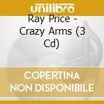 Crazy arms... big hits and favourites cd musicale di Ray Price