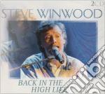 Steve Winwood - Back In The High Life Liv cd musicale di WINWOOD STEVE