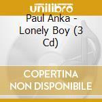 Lonely boy cd musicale di Paul Anka