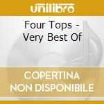 Four Tops - Very Best Of cd musicale di Tops Four