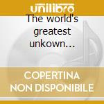 The world's greatest unkown guitarist cd musicale