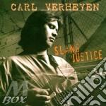 Slang justice - verheyen carl cd musicale di Carl Verheyen