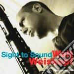 Walt Weiskopf - Sight To Sound cd musicale di WEISKOPF WALT