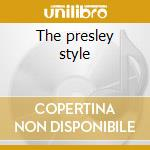 The presley style cd musicale di Johnny Earl