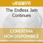 THE ENDLESS JAM CONTINUES cd musicale di SCHENKER PATTISON SUMMIT