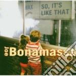 Joe Bonamassa - So It's Like That cd musicale di Joe Bonamassa