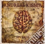 Andreas Kisser - Hubris I And Hubris cd musicale di Andreas Kisser