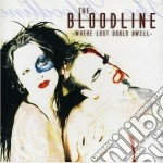 Bloodline,the - Where Lost Should Dw cd musicale di The Bloodline
