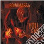 Joe Bonamassa - You And Me cd musicale di Joe Bonamassa