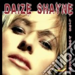 Daize Shayne - Live Your Dreams cd musicale di Daize Shayne