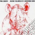 Paul Gilbert - Silence Followed By cd musicale di Paul Gilbert