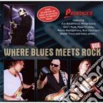 Where Blues Meets Rock 8 cd musicale di Artisti Vari