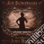 Joe Bonamassa - The Ballad Of John Henry cd musicale di Joe Bonamassa