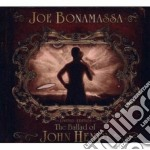 Bonamassa,joe - The Ballad Of John H cd musicale di Joe Bonamassa