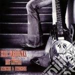 Eric Sardinas - Stick'n Stones cd musicale di Eric Sardinas