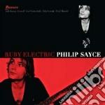 Philipp Sayce - Ruby Electric cd musicale di Philipp Sayce