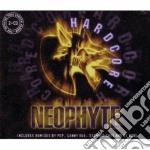 Artisti Vari - Neophite/hardcore cd musicale di Artisti Vari