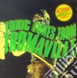 Toxic Tunes From Tromaville cd musicale di O.S.T.