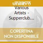 SUPPERCLUB PRESENTS NOMADS 5 cd musicale di ARTISTI VARI