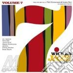 WICKED JAZZ SOUNDS VOL.7                  cd musicale di ARTISTI VARI