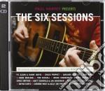 The six sessions cd musicale di ARTISTI VARI