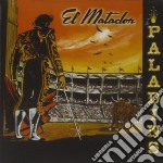 EL MATADOR cd musicale di PALADINS