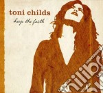 Childs, Toni - Keep The Faith cd musicale di CHILDS TONY