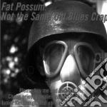 Artisti Vari - Not The Same Old Blues Crap cd musicale