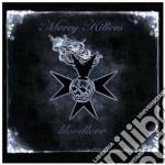 Mercy Killers - Bloodlove cd musicale di MERCY KILLERS