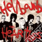Heart Attacks - Hellbound And Heartless cd musicale di HEART ATTACKS