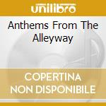 ANTHEMS FROM THE ALLEYWAY cd musicale di TOTAL CHAOS