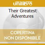 THEIR GREATEST ADVENTURES cd musicale di UNDECLINABLE AMBUSCA