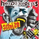 Heideroosjes - Schizo cd musicale di HEIDEROOSJES