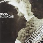 BLOWBACK (2CD) cd musicale di TRICKY